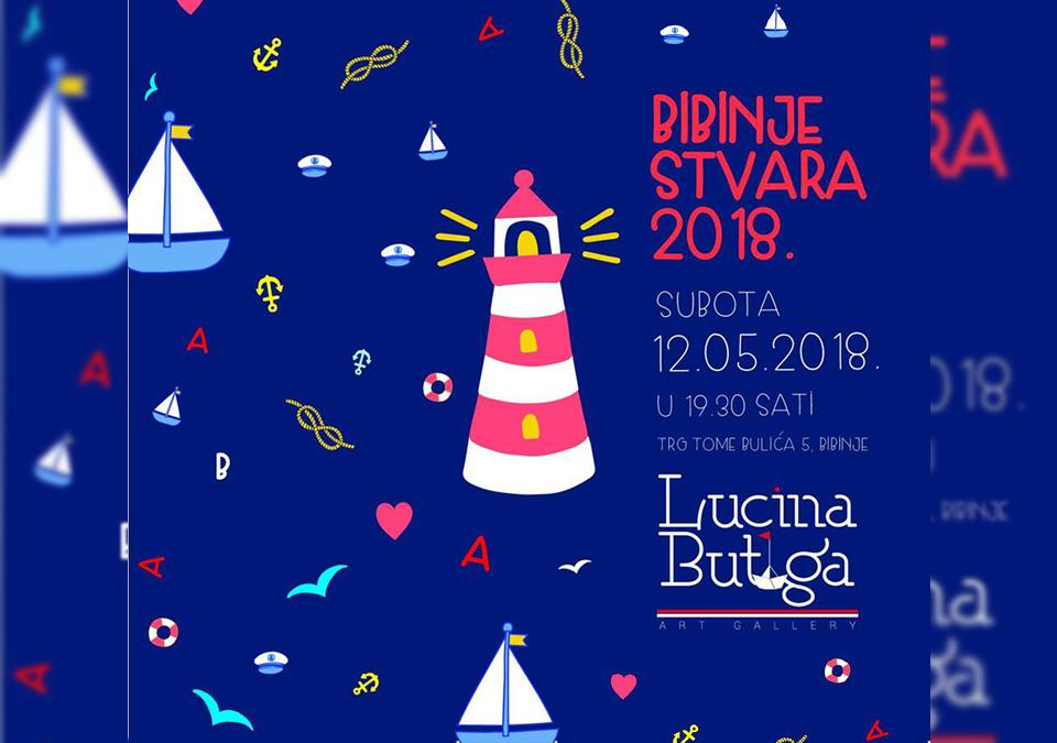 SUBOTA U LUCINOJ BUTIGI - BIBINJE STVARA 2018